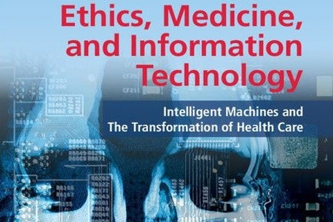 Ethics, Medicine, and Information Technology book cover