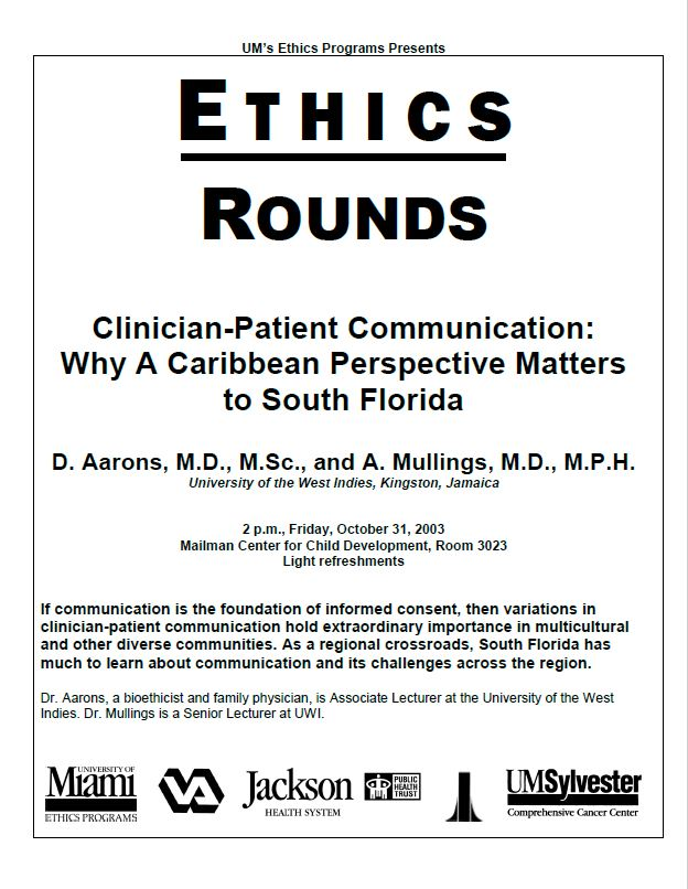 Ethics Rounds: Clinician-Patient Communication - Why a Caribbean Perspective Matters to South Florida