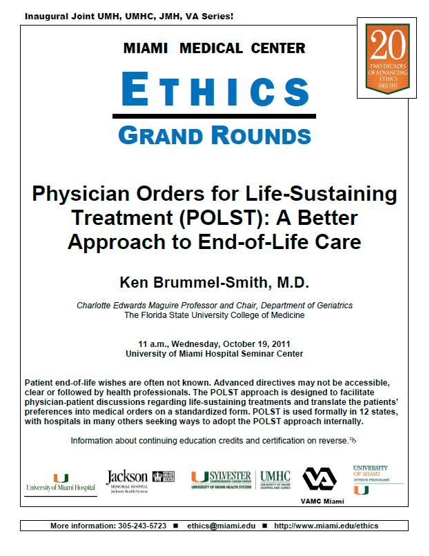 Ethics Grand Rounds: Physician Orders for Life-Sustaining Treatment (POLST): A Better Approach to End-of-Life Care
