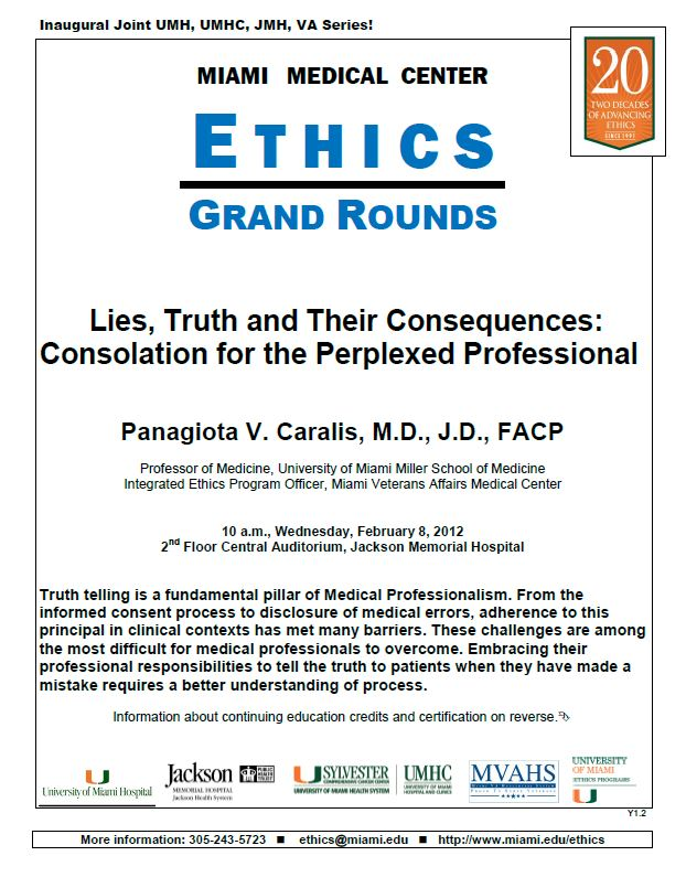 Ethics Grand Rounds: Lies, Truth and Their Consequences - Consolation for the Perplexed Professional