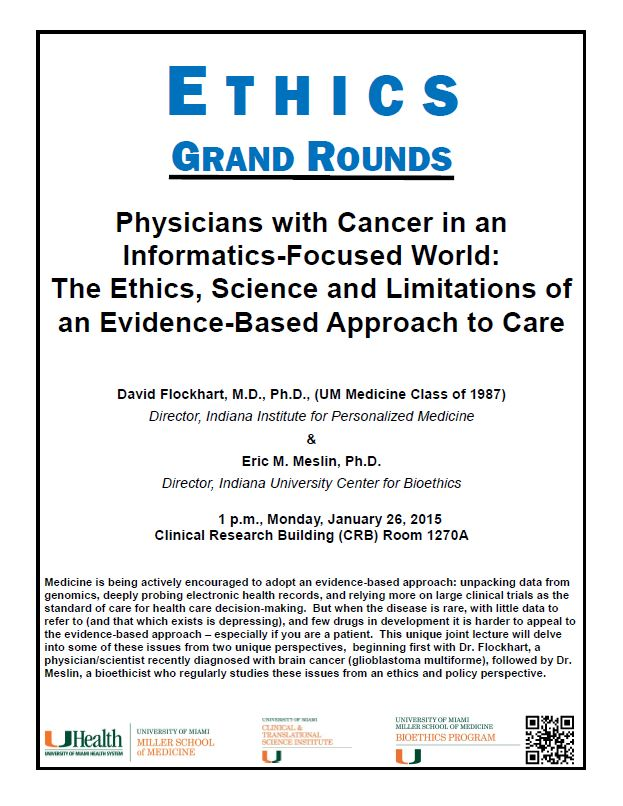 Ethics Grand Rounds: Physicians with Cancer in an Informatics-Focused World: The Ethics, Science and Limitations of an Evidence-Based Approach to Care