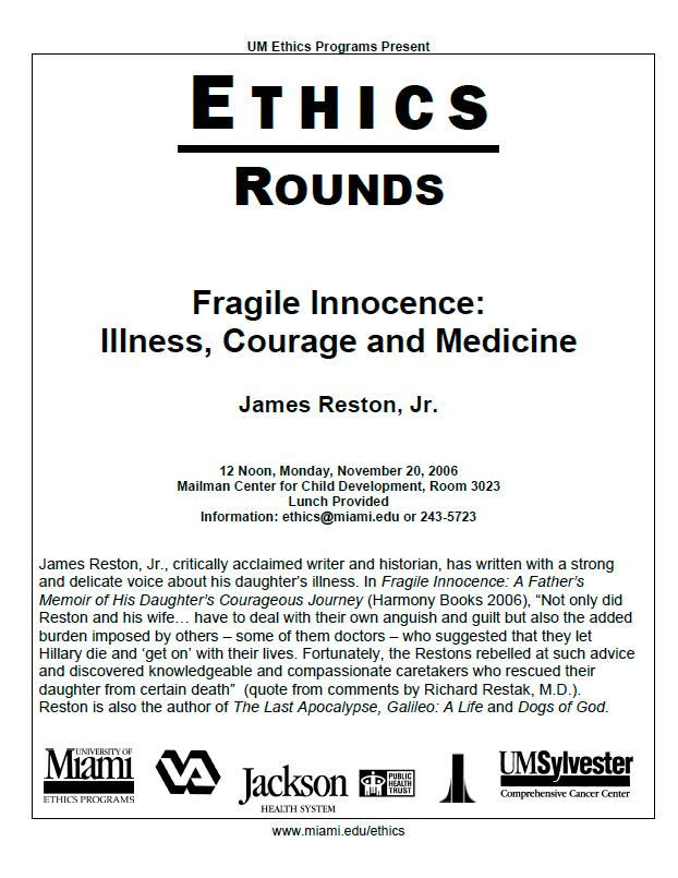 Ethics Rounds: Fragile Innocence - Illness, Courage and Medicine